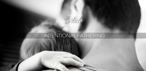 intentional fathering