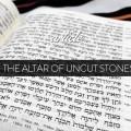 Altar-of-Uncut-Stones-banner-828x405