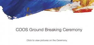 COOS Ground Breaking Ceremony