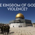 Image - Does the Kingdom of God suffer violence