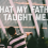 What My Father Taught Me.